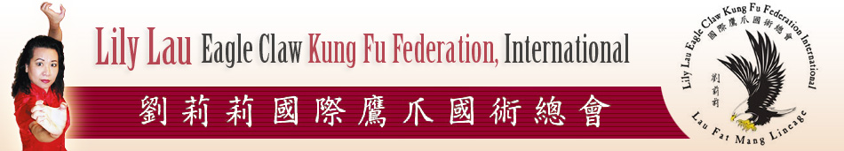 Lily Lau Eagle Claw Kung Fu Federation, International